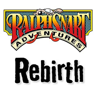 Ralph Snart Adventures, Vol. 5: Rebirth