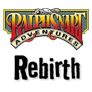 Ralph Snart Adventures: Rebirth