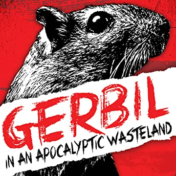 Gerbil in an Apocalyptic Wasteland