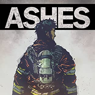 Ashes: A Firefighter's Tale