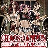 Chaos Campus: Sorority Girls vs. Zombies
