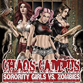 Chaos Campus: Sorority Girls vs. Zombies