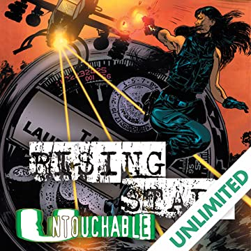 Rising Stars: Untouchable