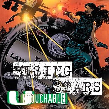 Rising Stars: Untouchable
