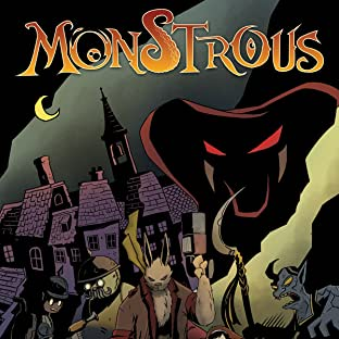 Monstrous, Vol. 1: Tales of Valor and Villainy