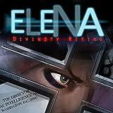 Elena: Divinity Rising
