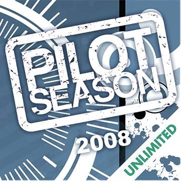 Pilot Season 2008