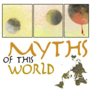 Myths of this World
