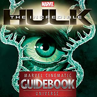 Guidebook to the Marvel Cinematic Universe: Marvel's Incredible Hulk