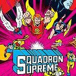 Squadron Supreme, Vol. 1