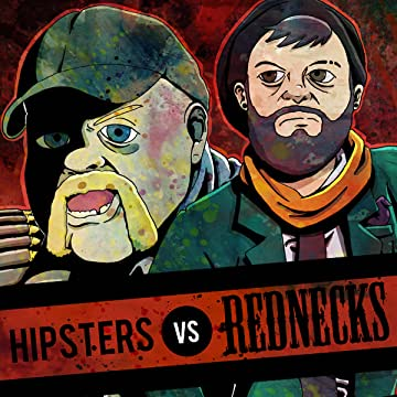Hipsters Vs. Rednecks