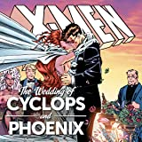 X-Men: Wedding of Cyclops & Phoenix
