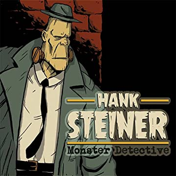 Hank Steiner: Monster Detective