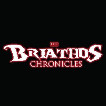 The Briathos Chronicles