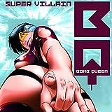 Bomb Queen VII