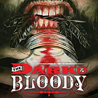 The Dark and Bloody (2016-)