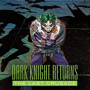 The Dark Knight Returns: The Last Crusade (2016)