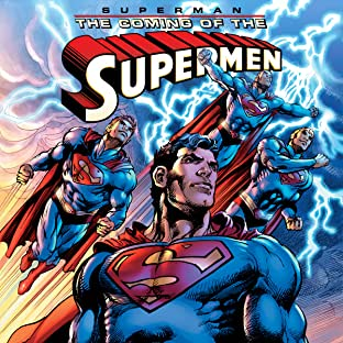 Superman: The Coming of the Supermen (2016-)