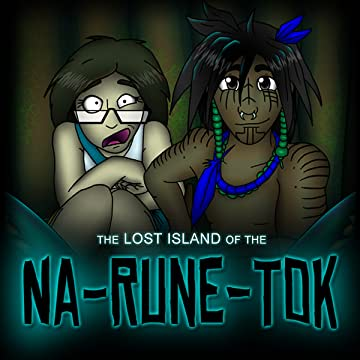 The Lost Island Of The Na-Rune-Tok