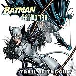 Batman/Catwoman: Trail of the Gun