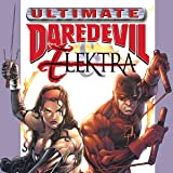 Ultimate Daredevil and Elektra