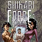 Shikari Force: Hunters