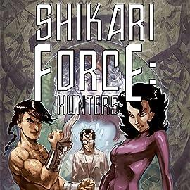 Shikari Force: Hunters