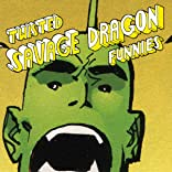 Twisted Savage Dragon Funnies