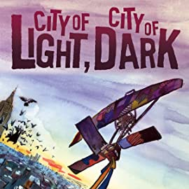 City of Light, City of Dark