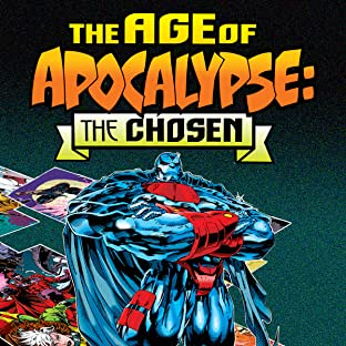 Age of Apocalypse: The Chosen (1995)