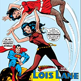 Superman's Girl Friend Lois Lane (1958-1974)
