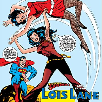 Superman's Girl Friend Lois Lane (1958-1974)