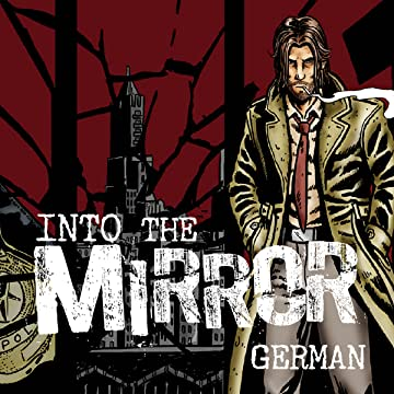 Into the Mirror - German