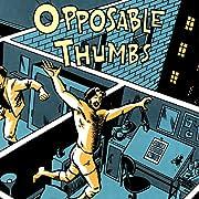 Opposable Thumbs