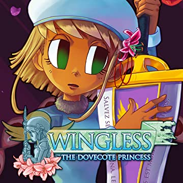 Wingless: The Dovecote Princess