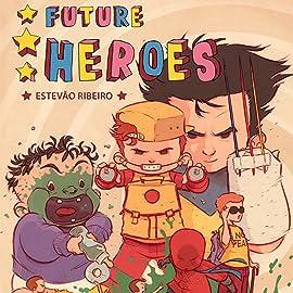 Future Heroes, Vol. 1