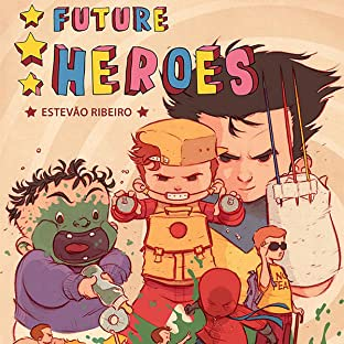 Future Heroes, Tome 1