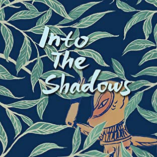 Into the Shadows, Vol. 1