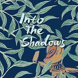 Into the Shadows, Vol. 1