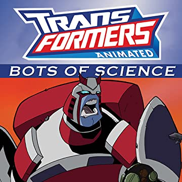 Transformers Animated - 'Bots of Science