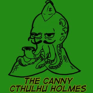 The Canny Cthulhu Holmes