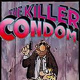 The Killer Condom