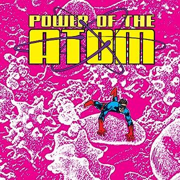 Power of the Atom (1988-1989)