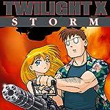 Twilight X Storm