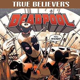 True Believers: Deadpool (2016-)