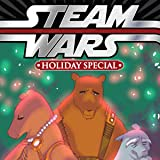 Steam Wars: Holiday Special