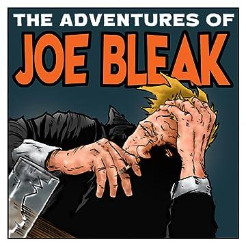 The Adventures of Joe Bleak