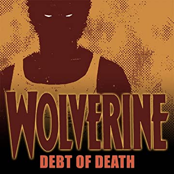 Wolverine: Debt of Death (2011)