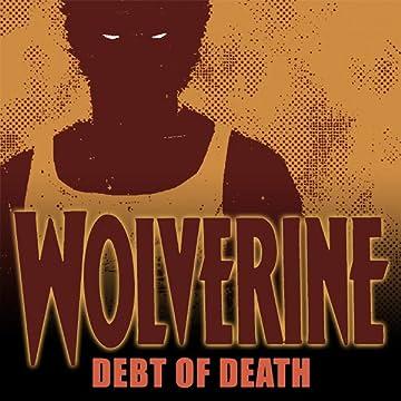 Wolverine: Debt of Death (2011)