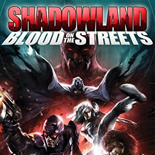 Shadowland: Blood On The Streets (2010)